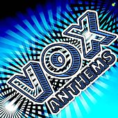 Play & Download Vox Anthems by Vox | Napster