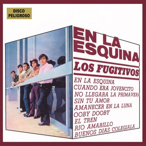 En La Esquina by Los Fugitivos