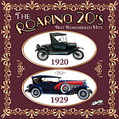 The Roaring 20s: Best Remembered Hits 1920 to 1929 by Various Artists