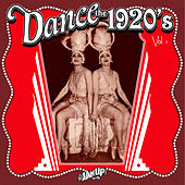 Play & Download Dance the 1920s by Various Artists | Napster
