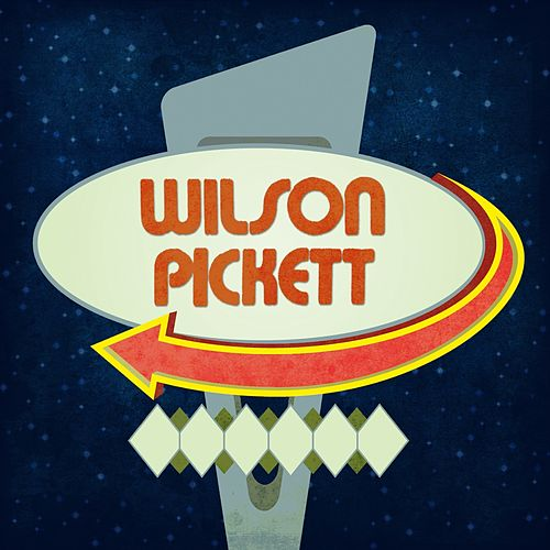 Wilson Pickett by Wilson Pickett