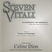 Play & Download Symphony of Heroes by Steven Vitali | Napster