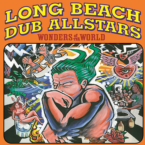 Play & Download Wonders Of The World by Long Beach Dub Allstars | Napster