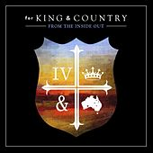 Play & Download From The Inside Out by For King & Country | Napster