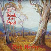 Sketches From The Book Of The Dead by Mick Harvey