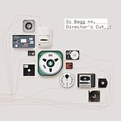 Play & Download The Directors Cut by Si Begg | Napster