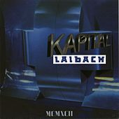 Play & Download Kapital by Laibach | Napster