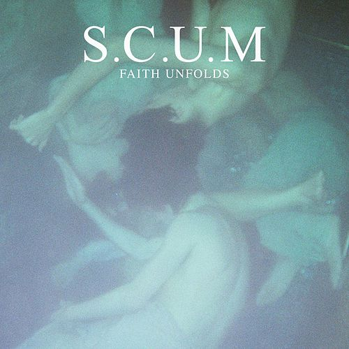 Faith Unfolds by S.C.U.M.