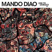 Ode To Ochrasy by Mando Diao