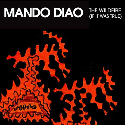 The Wildfire EP by Mando Diao