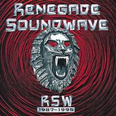 Play & Download Rsw 1987-1995 by Renegade Soundwave | Napster