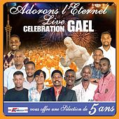 Play & Download Live Celebration Gael by Adorons L'eternel | Napster