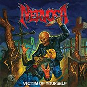 Play & Download Victim of Yourself by Nervosa | Napster