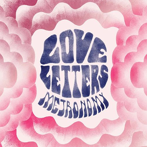 Play & Download Love Letters by Metronomy | Napster