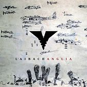 Play & Download Anglia by Laibach | Napster