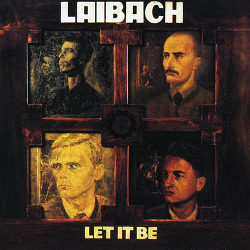 Play & Download Let It Be by Laibach | Napster