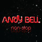 Non-Stop by Andy Bell