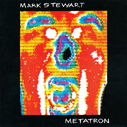 Play & Download Metatron by Mark Stewart | Napster