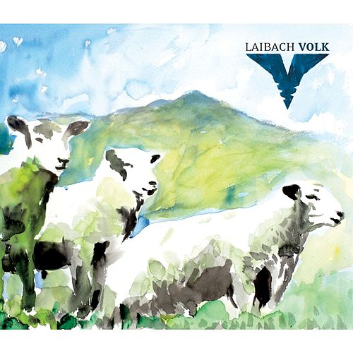 Play & Download Volk by Laibach | Napster