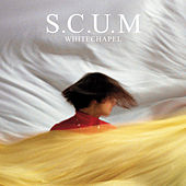 Play & Download Whitechapel by S.C.U.M. | Napster