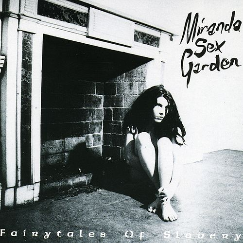Fairytales Of Slavery by Miranda Sex Garden