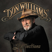 Play & Download Reflections by Don Williams | Napster