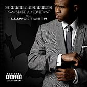 Play & Download Make a Movie (feat. Lloyd & Twista) by Chamillionaire | Napster