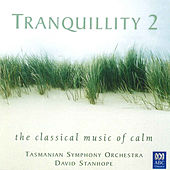 Play & Download Tranquillity 2: The Classical Music of Calm by Various Artists | Napster