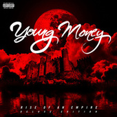 Rise Of An Empire (Deluxe Edition) by Young Money