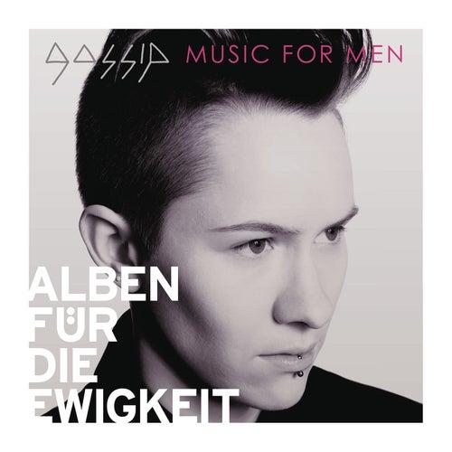 Music For Men (Alben für die Ewigkeit) von Gossip