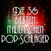 Die 36 Besten Italienischen Pop-Schlager von ITALIANS
