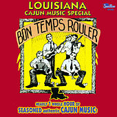 Louisiana Cajun Music Special: Bon temps rouler by Various Artists