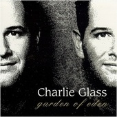 Play & Download Garden of Eden by Charlie Glass | Napster