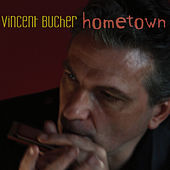 Play & Download Hometown by Vincent Bucher | Napster