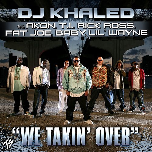 Play & Download We Takin' Over by DJ Khaled | Napster