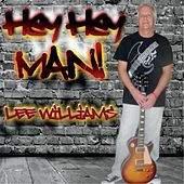Play & Download Hey Hey Man by Lee