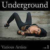 Play & Download Underground, Vol. 1 by Various Artists | Napster