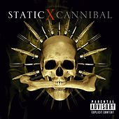 Play & Download Cannibal by Static-X | Napster