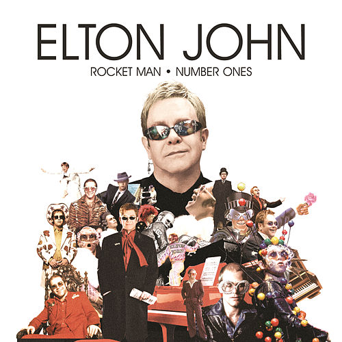 Rocket Man - Number Ones by Elton John