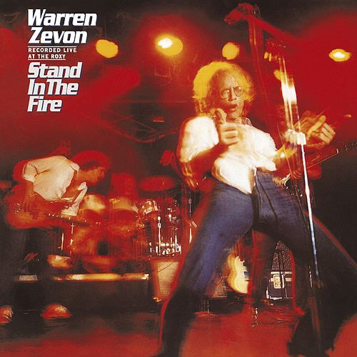 Play & Download Stand In The Fire by Warren Zevon | Napster
