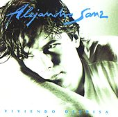 Viviendo deprisa Edicion 2006 by Alejandro Sanz