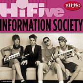 Play & Download Rhino Hi-Five: Information Society by Information Society | Napster