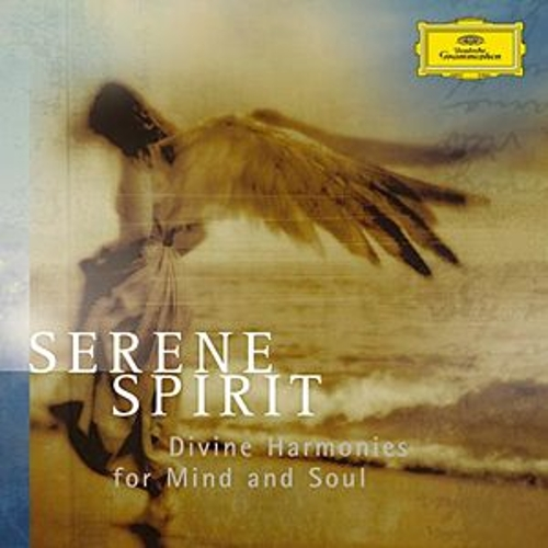 Serene Spirits - Divine Harmonies for Mind and Soul by Various Artists