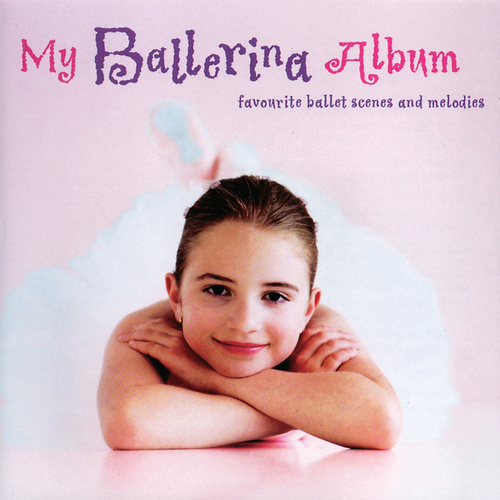 Play & Download My Ballerina Album by Various Artists | Napster