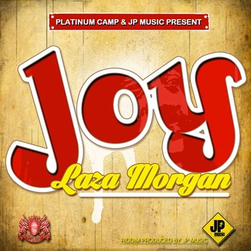Joy - Single by Laza Morgan