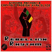Play & Download Rebellion Rhythm by Various Artists | Napster
