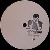 Play & Download Workshop 19 by Kassem Mosse | Napster