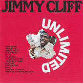 Play & Download Unlimited by Jimmy Cliff | Napster