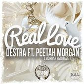 Play & Download Real Love (feat. Peetah Morgan) by Destra | Napster