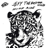 JEFF the Brotherhood / Sisters Split by Jeff the Brotherhood